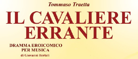 """Il Cavaliere Errante"" Vocal Score by Tommaso Traetta gets published for the first time!!"