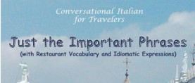 Learn Italian – Travel Italy and Rediscover Your Roots! A new series of books by Kathryn Occhipinti