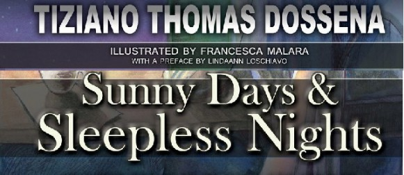 Sunny Days and Sleepless Nights, a review by Giulia Poli Disanto